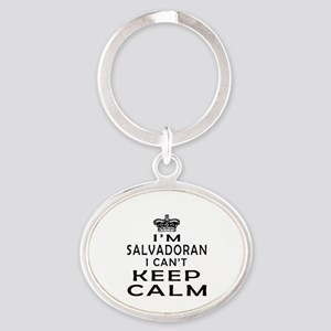 I Am Salvadoran I Can Not Keep Calm Oval Keychain